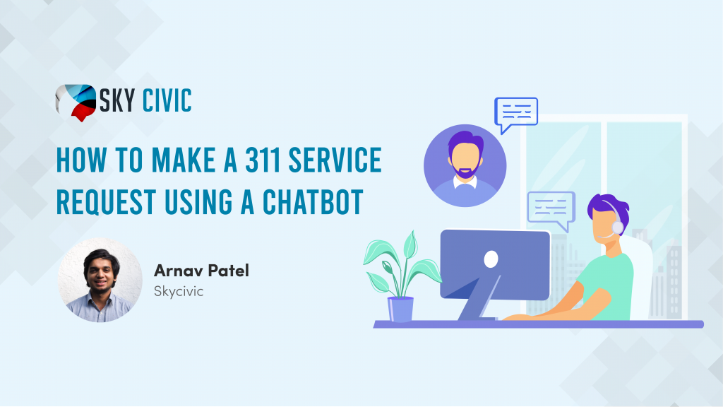 How to make a 311 service request using a chatbot
